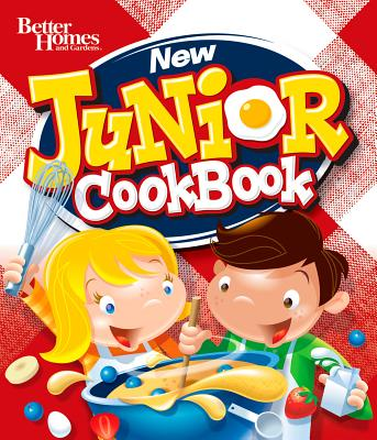 Better Homes and Gardens New Junior CookBook By Better Homes and Gardens Books (COR)