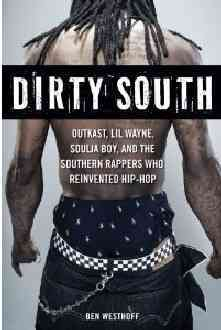 Dirty South By Westhoff, Ben