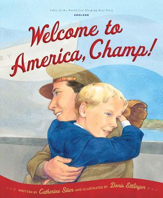 Welcome to America, Champ By Stier, Catherine/ Ettlinger, Doris (ILT)